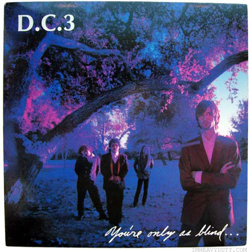 D.C.3 -- You\'re Only as Blind as Your Mind Can Be