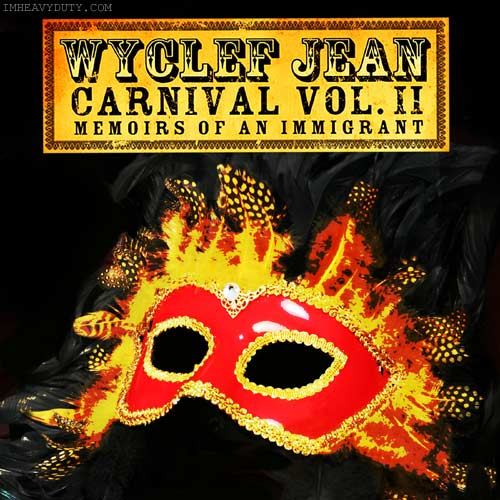 Wyclef Jean -- Carnival II (Memoirs of an Immigrant)
