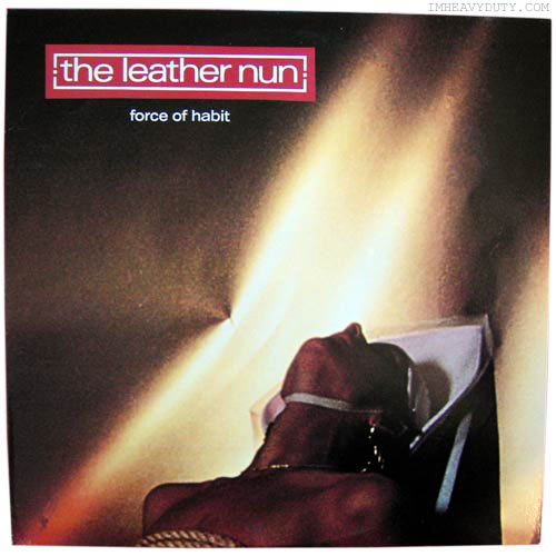 The Leather Nun -- Force of Habit