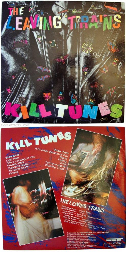 The Leaving Trains -- Kill Tunes