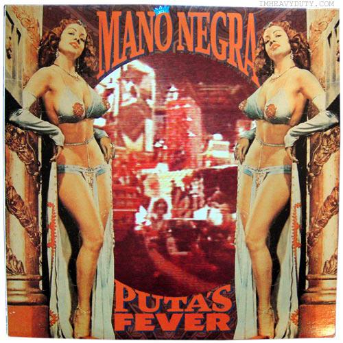 Mano Negra -- Puta\'s Fever