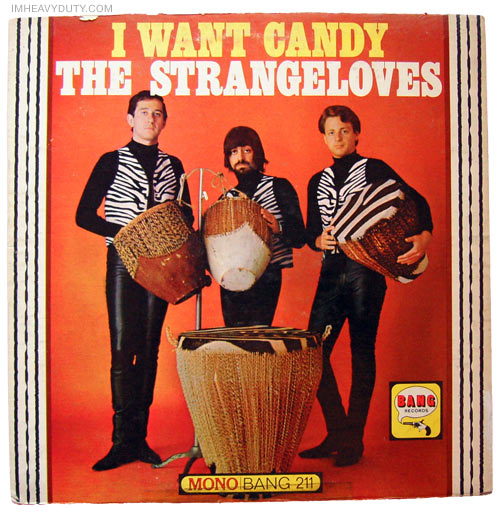 The Strangeloves -- I Want Candy