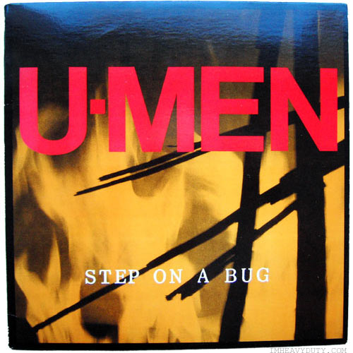 U-Men -- Step On A Bug